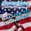 Virginia Beach Salute to Summer