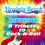 Virginia Beach Events - Sandstock A Tribute to Rock & Roll