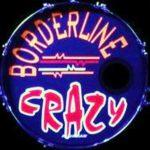 Borderline Crazy