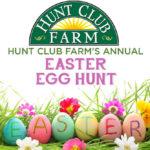 Hunt Club Farm's Annual Easter Egg Hunt