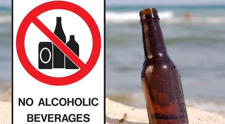 No alcohol or glass of any kind is allowed on the beach.