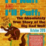 """I'll Huff & I'll Puff: The Absolutely True Story of the Big Bad Wolf"" by the Children's Theatre of Hampton Roads"