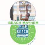 Tidewater VolleyBall Association (TVA) – Beach Mayhem