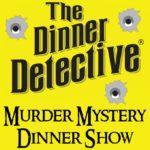 Event - The Dinner Detective Murder Mystery Dinner Show