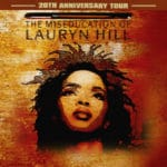 The Miseducation of Lauryn Hill 20th Anniversary