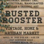 Event - RUSTED ROOSTER VINTAGE, HOME & ARTISAN MARKET