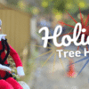 Holiday Tree Hunt at The Adventure Park
