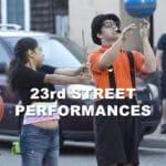 Street Performances at 23rd Street